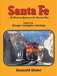 Santa Fe: The Railroad Gateway to the American West Vol 2
