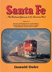 Santa Fe: The Railroad Gateway to the American West Vol 1