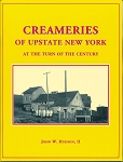 Creameries of Upstate New York at the Turn of the Century