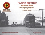 Pacific Electric Vol 3 Along the Beach