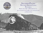 Southern Pacific Steam Vol 44: SP's Western Oregon Lines Pictorial