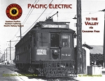 Pacific Electric Vol 5: To The Valley