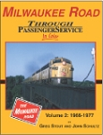Milwaukee Through Passenger Service In Color Vol 2: 1966-77