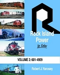 Rock Island Power In Color Vol 2: 601 to 4909