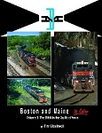 Boston & Maine in Color Vol 3: B&M in the Guilford Years