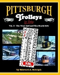 Pittsburgh Trolleys In Color Vol 2: West End and South Side