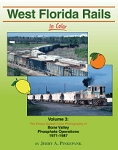 West Florida Rails In Color Vol 3: Bone Valley Phosphate Operations 1971-87