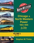 Chicago & North Western Power 1963-95 In Color Vol 3: E- and F-units