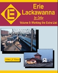 Erie Lackawanna in Color Vol 9: Working the Extra List
