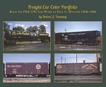 Freight Car Color Portfolio Book #3 P&E-YW, The Work of Paul C. Winters 1960-1980