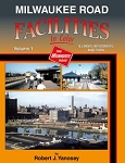 Milwaukee Road Facilities In Color Vol 1 IL WI IA