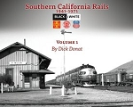 Southern California Rails 1941-71 Vol 1  (Softcover)