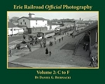 Erie Railroad Official Photography Vol 2: C to F (Softcover)