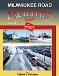 Milwaukee Road Facilities In Color Vol 2: MN - SD - MT - ID - WA