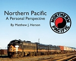 Northern Pacific A Personal Perspective (Softcover)