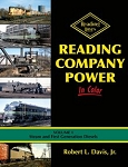 Reading Company Power In Color Vol 1: Steam, 1st Gen Diesels
