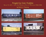 Freight Car Color Portfolio Book 1: ACL-GN, Work of Paul C. Winters, 1960-80 (Softcover)