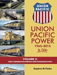 Union Pacific Power 1965-2015 Vol 2: 1st-Gen Freight and Passenger Units