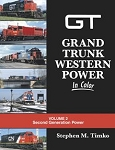Grand Trunk Western Power In Color Vol 2: 2nd Generation Power