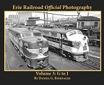 Erie Railroad Official Photography Vol 3: G to J (Softcover)