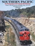 Southern Pacific Photography of SP Employee Bill Wolverton Vol 1