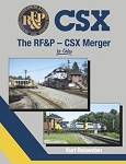 RF&P - CSX Merger in color, The