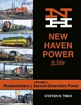 New Haven Power In Color Vol 2: Roadswitchers & Second-Generation Power