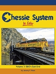 Chessie System In Color Vol 3: B&O's East End