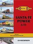 Santa Fe Power In Color Vol 4: EMD Six-Axle Hood Units