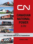 Canadian National Power In Color Vol 2: First Generation MLW and CLC Roadswitchers