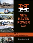 New Haven Power In Color Vol 3: Self-Propelled Passenger Equipment