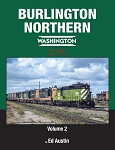 Burlington Northern Washington In Color Vol 2