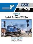 Conrail in the Norfolk Southern/CSX Era Vol 2: 2005-2010