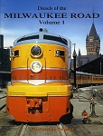 Diesels of the Milwaukee Road Vol 1