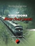 Vista-Dome North Coast Limited, The: The Story of the Northern Pacific Railway's Famous Domeliner