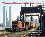 Waterfront Railroads of New York Harbor Vol 2