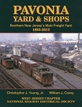 Pavonia Yard & Shops: Southern New Jersey's Main Freight Yard 1883-2013