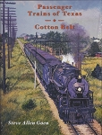 Passenger Trains of Texas: Cotton Belt