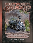 Hollywood's Railroads Vol Three: Narrow Gauge Country