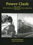 Power Clash:  PRR vs B&O Motive Power and Passenger Traffic Competition 1827-1962