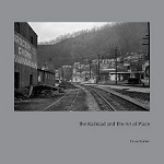 Railroad and the Art of Place, The