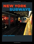 New York Subways An Illustrated History of New York City's Transit Cars