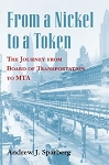 From a Nickel to a Token The Journey from Board of Transportation to MTA