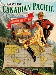 Canadian Pacific: The Golden Age of Travel