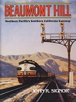 Beaumont Hill: Southern Pacific's Southern California Gateway