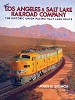Los Angeles & Salt Lake Railroad Company, The