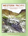 Western Pacific - The Last Transcontinental Railroad