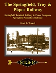 Springfield, Troy & Piqua Railway, The