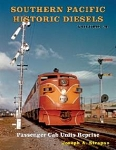 Southern Pacific Historic Diesels Vol 20: Psgr Cab Reprise