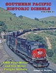 SP Historic Diesels Vol 21: EMD 4-Axle and 6-Axle Freight Diesels